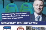 Crime and Safety Public Meeting poster, Wednesday 18th July, in order to raise your concerns and any proposals